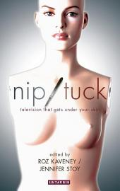 Nip/Tuck: Television that Gets under Your Skin