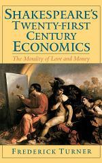 Shakespeare's Twenty-First Century Economics