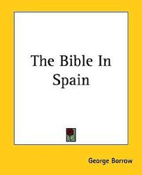 The Bible In Spain Book PDF