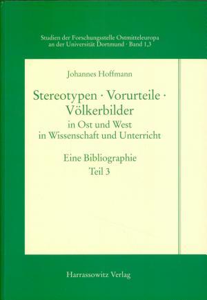 Stereotypen  Vorurteile  V  lkerbilder in Ost und West  in Wissenschaft und Unterricht PDF