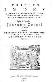 Opera omnia theologica, exegetica, didactica, polemica, philologica ; divisa in octo volumina: Index