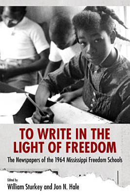 To Write in the Light of Freedom PDF