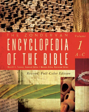 The Zondervan Encyclopedia of the Bible  Volume 1 PDF