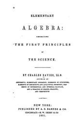 Elementary Algebra: Embracing the First Principles of the Science