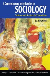 Contemporary Introduction to Sociology: Culture and Society in Transition, Edition 2
