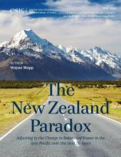 The New Zealand Paradox: Adjusting to the Change in Balance of Power in the Asia Pacific over the Next 20 Years