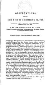 Observations on the Best Mode of Registering Deaths: Read at an Evening Meeting of the Royal College of Physicians, June 1843, Volume 1