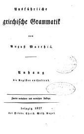 Ausführliche griechische Grammatik: Anhang die Register enthaltend, Volume 2, Issue 1