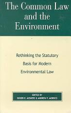 The Common Law and the Environment PDF