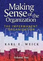 Making Sense of the Organization  Volume 2 PDF