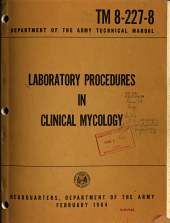 Laboratory Procedures in Clinical Mycology