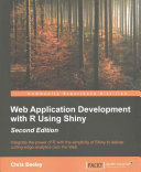 Web Application Development with R Using Shiny   Second Edition