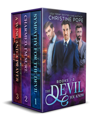The Devil You Know  The Complete Trilogy PDF