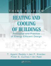 Heating and Cooling of Buildings: Principles and Practice of Energy Efficient Design, Third Edition, Edition 3