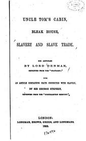 Uncle Tom's Cabin, Bleak House, Slavery and Slave Trade