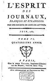 L'Esprit des journaux franc̜ais et étrangers: Volume136