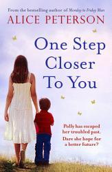 One Step Closer To You Book PDF