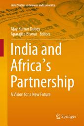 India and Africa's Partnership: A Vision for a New Future