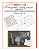 Family Maps of Montgomery County, Illinois, Deluxe Edition