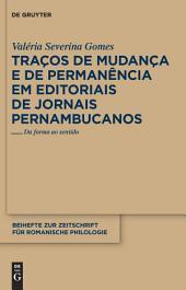 Traços de mudança e de permanência em editoriais de jornais pernambucanos: Da forma ao sentido