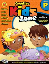 Creative Kids Zone, Grade PK