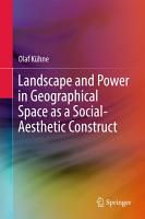 Landscape and Power in Geographical Space as a Social Aesthetic Construct PDF