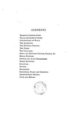 Selections from mr  Parker s historical photographs of Rome and Italy  arranged in systematic order  with prefaces to each subject PDF