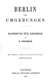 Berlin und Umgebungen: Handbuch für Reisende