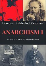 Discover Entdecke Decouvrir Anarchism I PDF