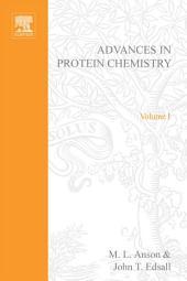 Advances in Protein Chemistry: Volume 1