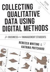Collecting Qualitative Data Using Digital Methods Book PDF