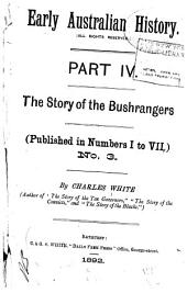The Story of the Bushrangers: (published in Numbers I to VII)