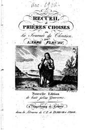 Recueil de Prieres choisies ou la Journée du Chretien