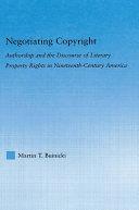 Negotiating Copyright