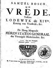 Op de vrede tusschen Lodewijk XIV en de Staten-Gener. d. Vereen. Nederlanden: Volume 1