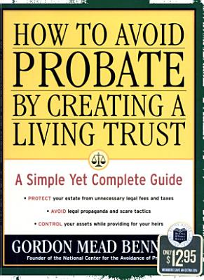 How to Avoid Probate by Creating a Living Trust