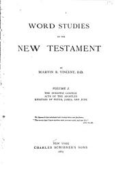 Word Studies in the New Testament: Volume 1