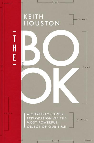 Download The Book  A Cover to Cover Exploration of the Most Powerful Object of Our Time Book