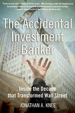 The Accidental Investment Banker PDF