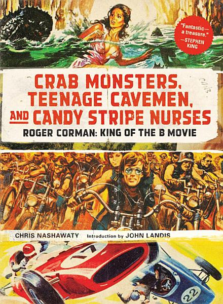 Download Crab Monsters  Teenage Cavemen  and Candy Stripe Nurses Book