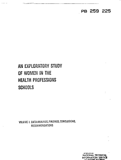 Exploratory Study of Women in the Health Professions Schools  Data analysis  findings  conclusions  recommendations PDF