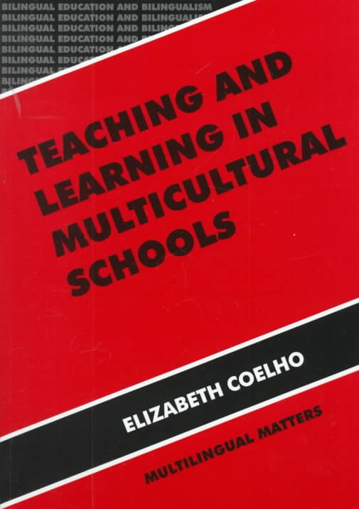 Teaching and Learning in Multicultural Schools