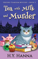 Tea with Milk and Murder - Oxford Tearoom Mysteries
