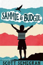 Sammie & Budgie