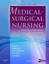 Medical-Surgical Nursing - E-Book: Assessment and Management of Clinical Problems, Single Volume, Edition 8