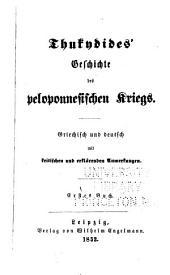 Geschichte des peloponnesischen Krieges: griechisch und deutsch mit kritischen und erklärenden Anmerkungen, Band 1