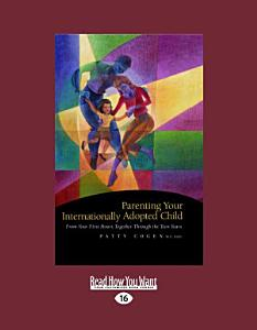 Parenting Your Internationally Adopted Child Book