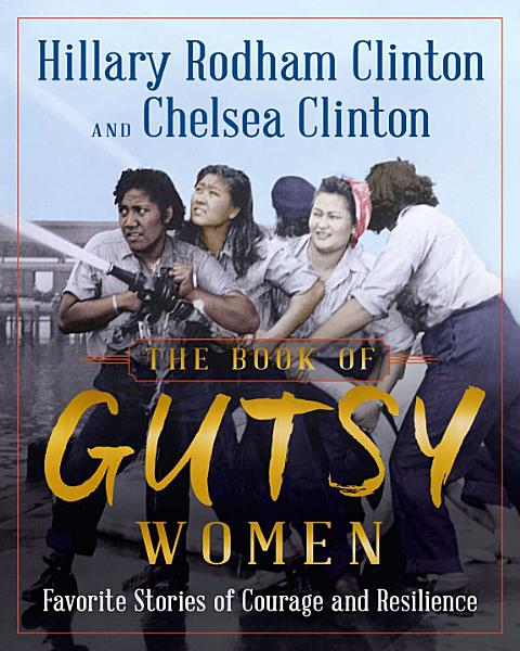 Download The Book of Gutsy Women Book