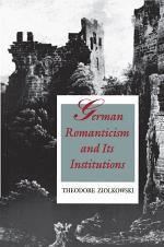 German Romanticism and Its Institutions