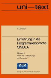 Einführung in die Programmiersprache SIMULA: Anleitung zum Selbststudium
